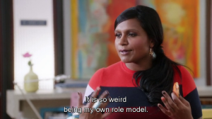 Mindy own role model